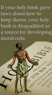 Holy book disqualified as a source of moral code