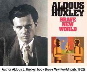 In Brave New World, are Huxley's predictions valid in today's society?