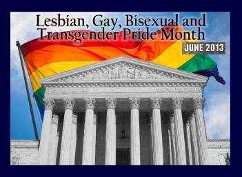 LGBT Pride Month 2013
