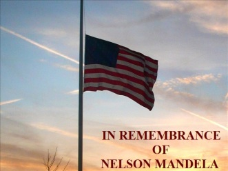 U.S. Flag at half-staff in Remembrance of Nelson Mandela