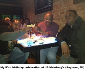 Birthday celebration at JB Meinberg's _Saginaw, MI