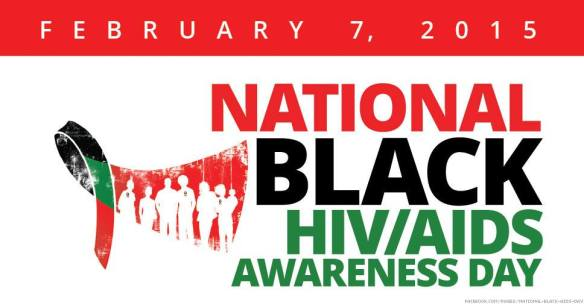 National Black HIV-AIDS Awareness Day (Feb 7, 2015)
