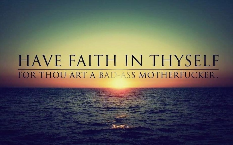 Have Faith in Thyself (large))