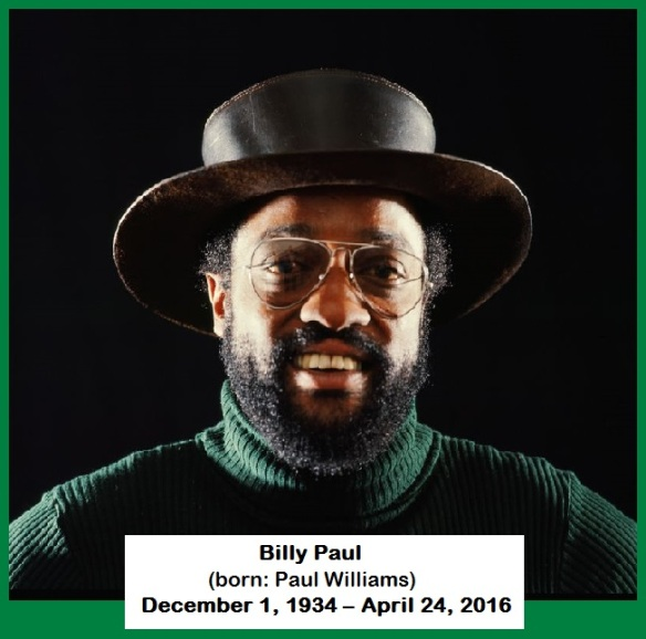 Billy Paul (born Paul Williams) RobFather's edit